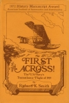First Across !: The U.S. Navy's Transatlantic Flight of 1919