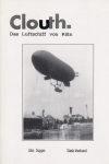 Clouth - Das Luftschiff von Köln: The Airship from Cologne