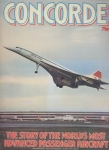 Concorde: The story of the world's most advanced passenger aircraft