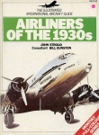 Airliners of the 1930s: The Illustrated International Aircraft Guide