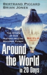 Around the World in 20 Days: The History of Our History-making Balloon Flight