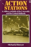 Action Stations: 6. Military Airfields of the Cotwolds and the Central Midlands