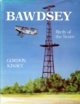 Bawdsey - Birth of the Beam: The History of R.A.F. Stations Bawdsey and Woodbridge
