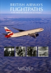 British Airways Flightpaths: A Tale About an Airline and its Industry