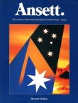 Ansett: The Story of the Rise and Fall of Ansett 1936 - 2002