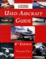 Preview: The Aviation Consumer Used Aircraft Guide - Volume One and Volume Two: 6th Edition