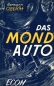 Preview: Das Mondauto