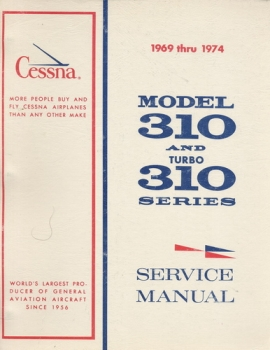 Cessna Model 310 And Turbo 310 Series - Service Manual
