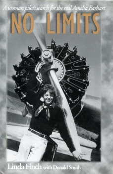 No Limits: A Woman Pilot's Search for the Real Amelia Earhart