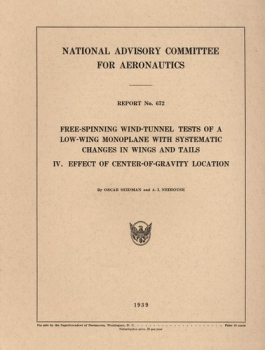 NACA Report No. 672: Free-Spinning Wind-Tunnel Tests of a Low-Wing Monoplane with Systematic Changes in Wing and Tails - IV. Effect of Center-of-Gravity Location
