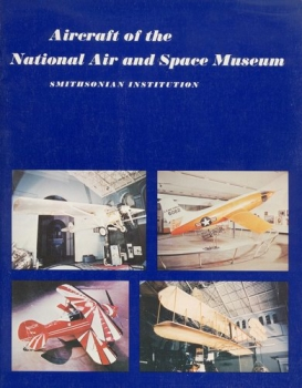 Aircraft of the National Air and Space Museum: Smithsonian Institution