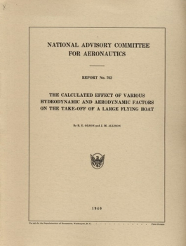 NACA Report No. 702: The Calculated Effect of Various Hydrodynamic and Aerodynamic Factors on the Take-Off of a large Flying Boat