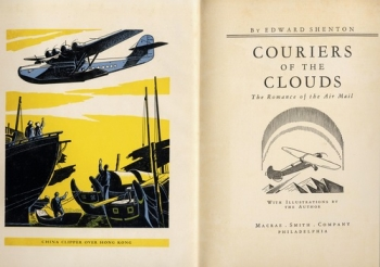 Couriers of the Clouds: The Romance of the Air Mail