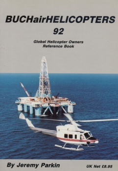 Helicopters 1992: Global Helicopter Owners Reference Book