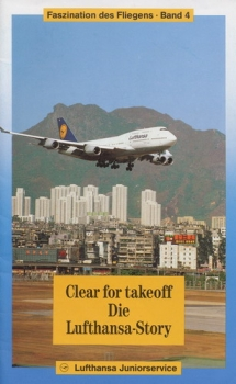 Clear for takeoff - Die Lufthansa-Story