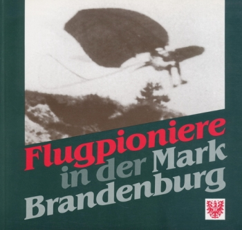 Flugpioniere in der Mark Brandenburg