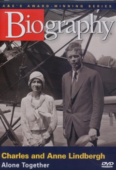 Charles and Anne Lindbergh: Alone Together