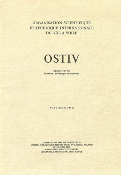 OSTIV - Publication X: Summary of the lectures held during the XI. Congress of OSTIV in Leszno, Poland 1968