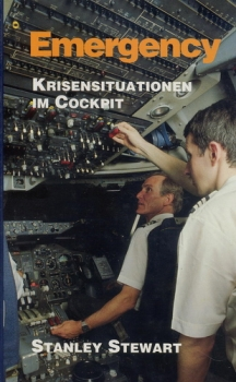 Emergency: Kriesensituationen im Cockpit