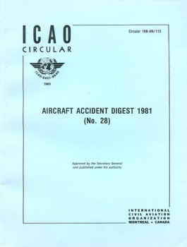 ICAO Aircraft Accident Digest 1981 (No. 28): ICAO Circular 190-AN/115