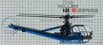 The Hiller 12 E Series: Helicopters that are ahead for the Sixties