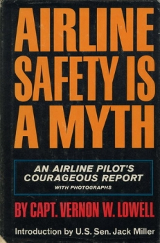 Airline Safety is a Myth: An Airline Pilot's Courageous Report