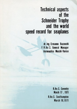 Technical Aspects of the Schneider Trophy and the World Speed Record for Seaplanes