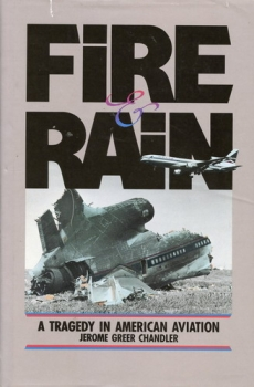 Fire & Rain: A Tragedy in American Aviation