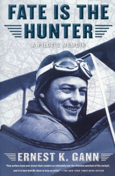 Fate is the Hunter: A Pilot's Memoir