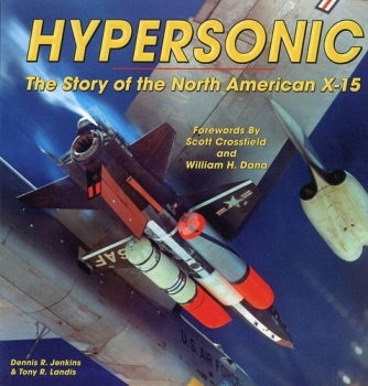 Hypersonic: The Story of the North American X-15