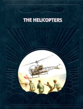 The Helicopters: The Epic of Flight