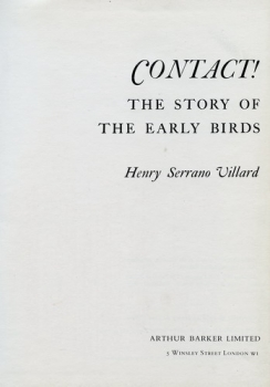 Contact !: The Story of the Early Birds