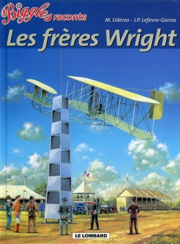 Biggles raconte - Tome 6: Les frères Wright