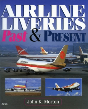 Airline Liveries: Past & Present
