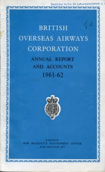 British Overseas Airways Corporation: Annual Report and Accounts 1961-62