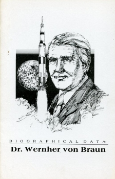 Dr. Wernher von Braun: Biographical Data