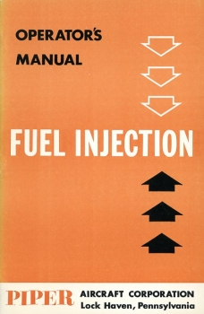 Fuel Injection: Operator's Manual for PA-23-250 Six Place - PA-24-250
