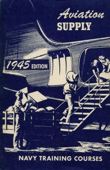 Aviation Supply: Navy Training Courses 1945 Edition