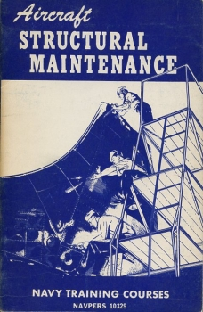 Aircraft Structural Maintenance: Navy Training Courses 1951 Edition