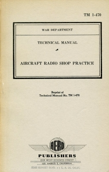 Aircraft Radio Shop Practice: Technical Manual