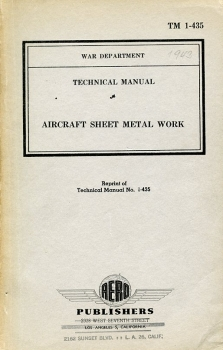 Aircraft Sheet Metal Work: Technical Manual