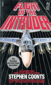 Flight of the Intruder: The Unforgettable Novel of the Air War in Vietnam