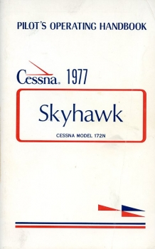 Cessna 1977 Skyhawk Model 172N Pilot's Operating Handbook