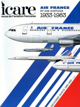 Icare - No 107: Air France 1933-1983 (Tome II: 1959-1983)