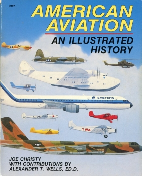 American Aviation: An Illustrated History