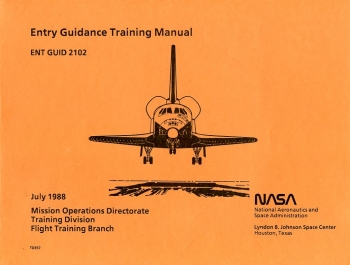 Entry Guidance Training Manual: NASA Lyndon B. Johnson Space Center -