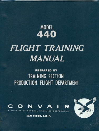 Convair Model 440 Flight Training Manual: Systems