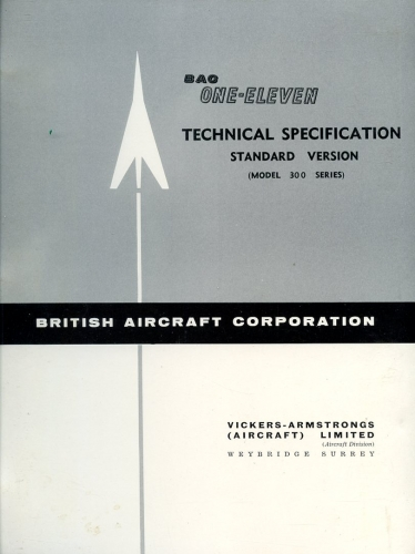 BAC One-Eleven: Technical Specification Standard Version (Model 300 Series)