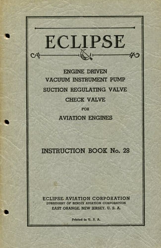 Eclipse Engine Driven Vacuum Instrument Pump for Aviation Engines - Suction Regulating Valve - Check Valve: Instruction Book No. 28