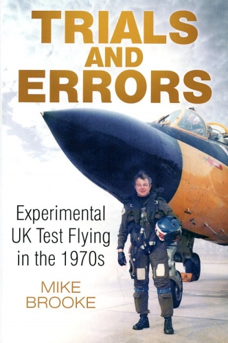 Trial and Errors: Experimental UK Test Flying in the 1970s